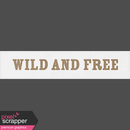 Inner Wild - Wild and Free Word Art Snippet