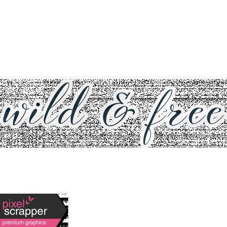 Inner Wild - Wild & Free Word Art