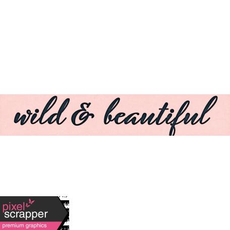 Inner Wild Wild & Beautiful Word Art