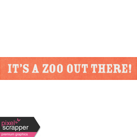 Inner Wild It's a Zoo Out There! Word Art