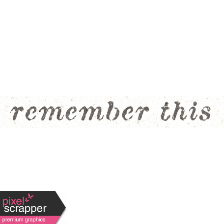 Reminisce Remember This Word Art