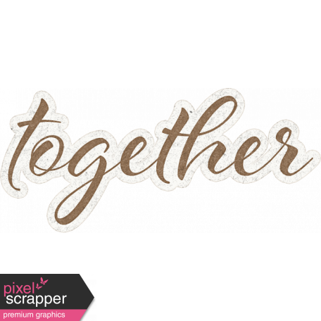 Reminisce Together Word Art