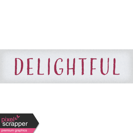 Delightful Days Delightful Word Art Snippet