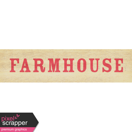 Old Farmhouse - Farmhouse Word Art