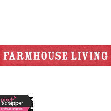 Old Farmhouse - Farmhouse Living Word Art