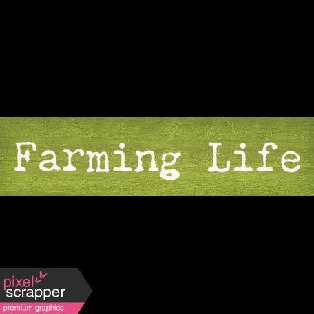 Old Farmhouse Farming Life Word Art