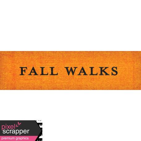October Days Fall Walks Word Art Snippet