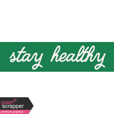 Healthy Measures Print Element Word Art Stay Healthy