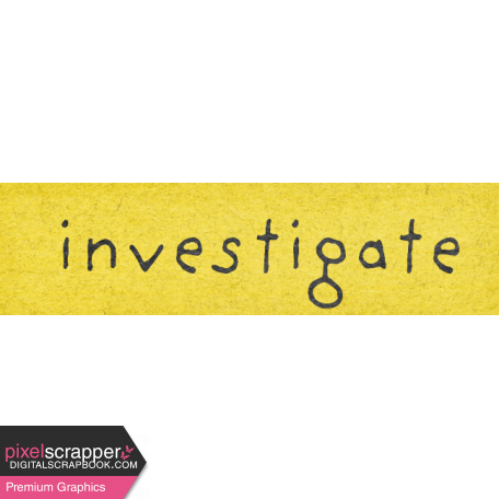 Naturally Curious Investigate Word Art Snippet