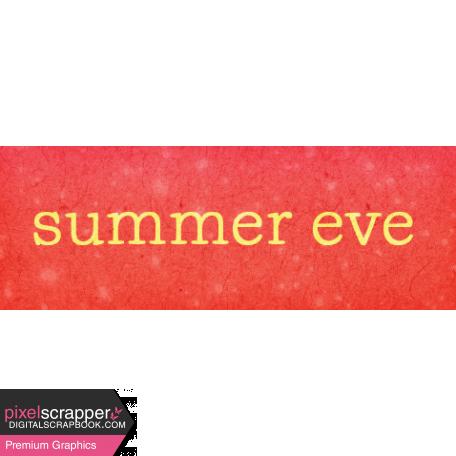 Backyard Summer Element Word Art Snippet Summer Eve