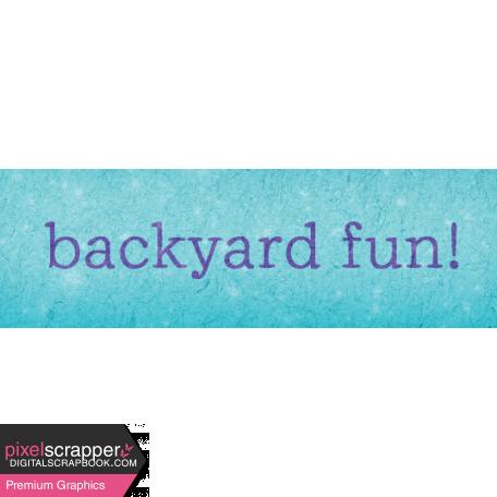 Backyard Summer Element Word Art Snippet Fun