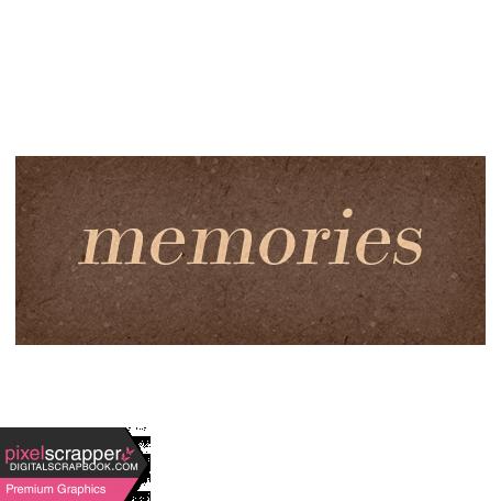 Classy Word Art Snippet Memories