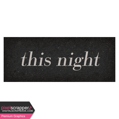 Classy Word Art Snippet This Night