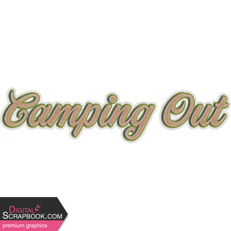 Camp Out Woods Word Art Camping Out