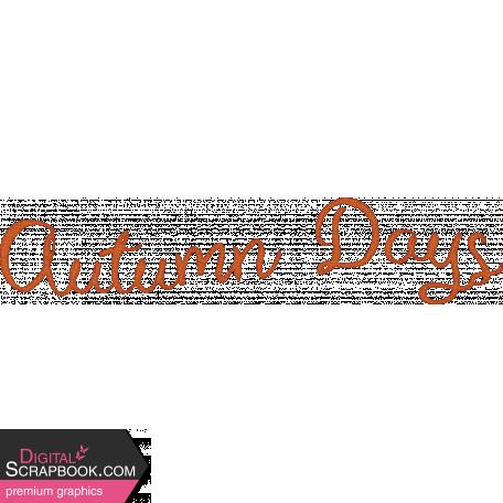Sweet Autumn - Autumn Days Word Art Alt