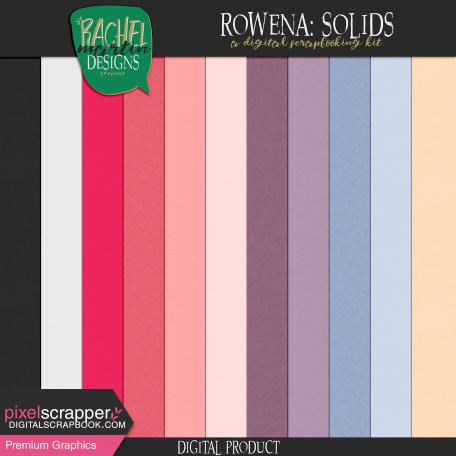 Rowena: Solids