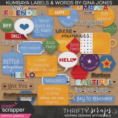 Kumbaya Labels and Words
