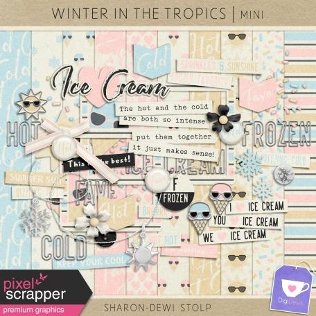 Winter in the Tropics - Mini