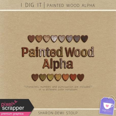 I Dig It - Painted Wood Alpha