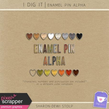 I Dig It - Enamel Pin Alpha