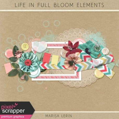 Life in Full Bloom Elements Kit