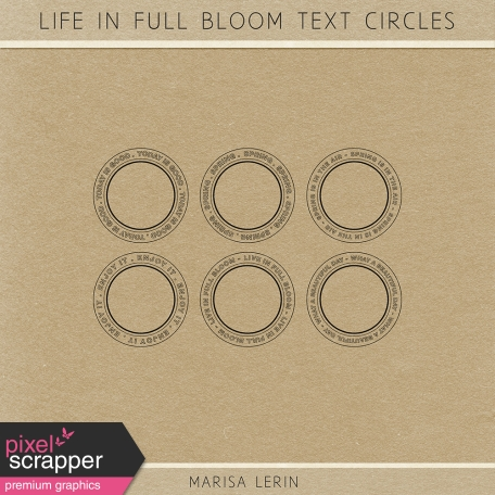 Life in Full Bloom Text Circles Kit