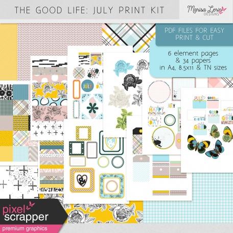 The Good Life: July Print Kit