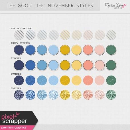 The Good Life: November Styles Kit
