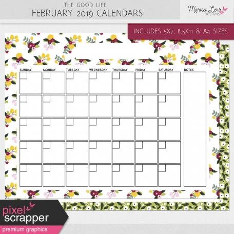The Good Life: February 2019 Calendars Kit