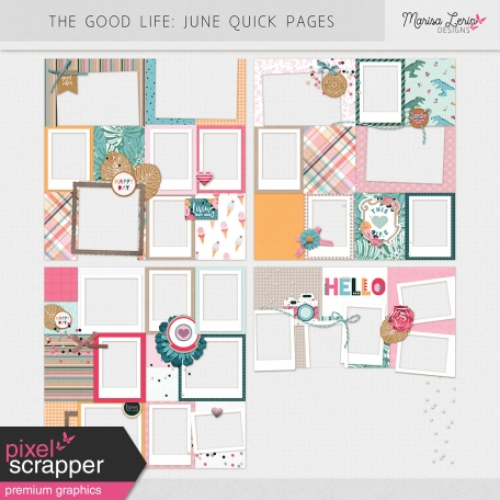 The Good Life: June Quick Pages Kit