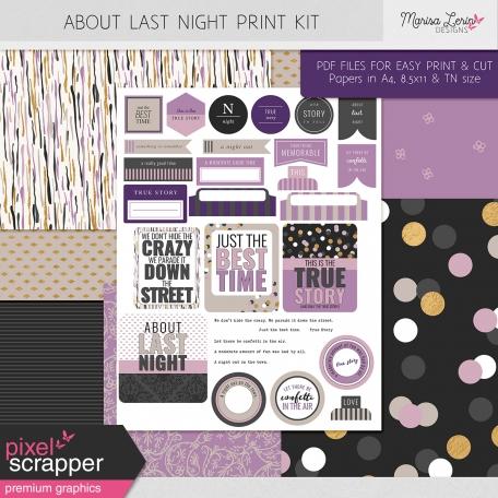 About Last Night Print Kit