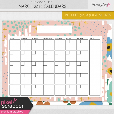 The Good Life: March 2019 Calendars Kit