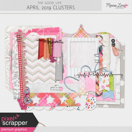The Good Life: April 2019 Clusters Kit