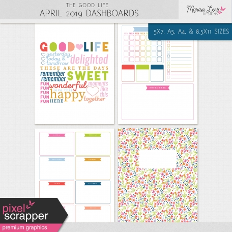 The Good Life: April 2019 Dashboards Kit