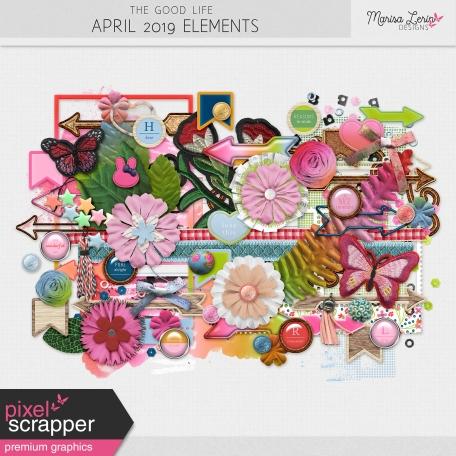 The Good Life: April 2019 Elements Kit