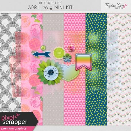 The Good Life: April 2019 Mini Kit
