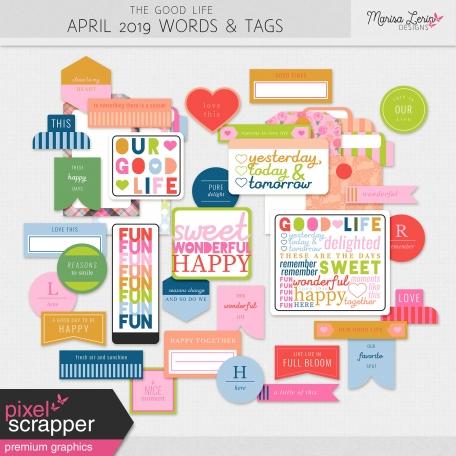 The Good Life: April 2019 Words & Tags Kit