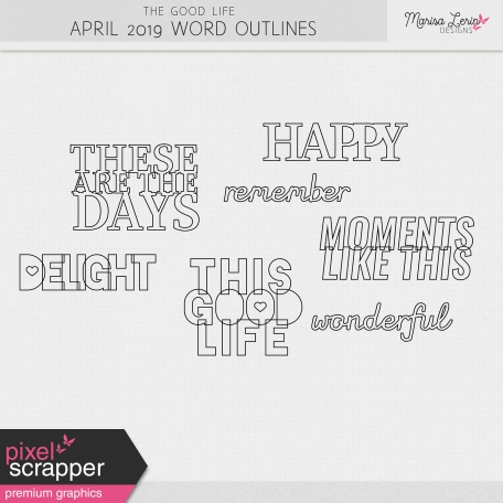 The Good Life: April 2019 Word Outlines Kit
