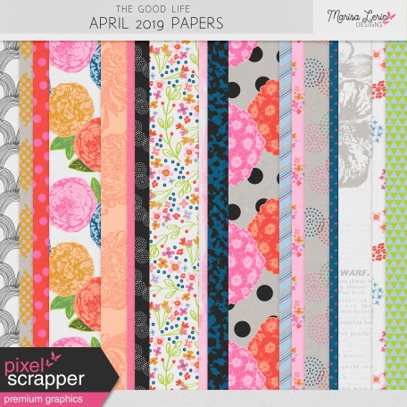 The Good Life: April 2019 Papers Kit
