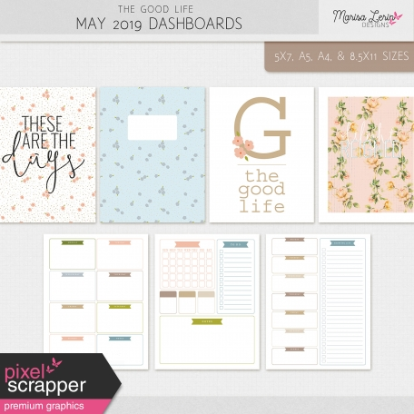 The Good Life: May 2019 Dashboards Kit