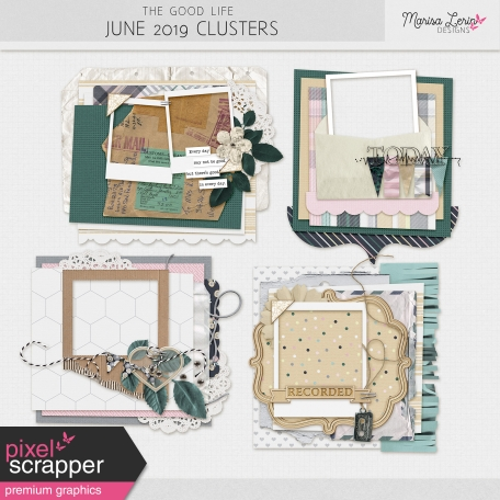 The Good Life: June 2019 Clusters Kit