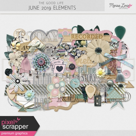 The Good Life: June 2019 Elements Kit