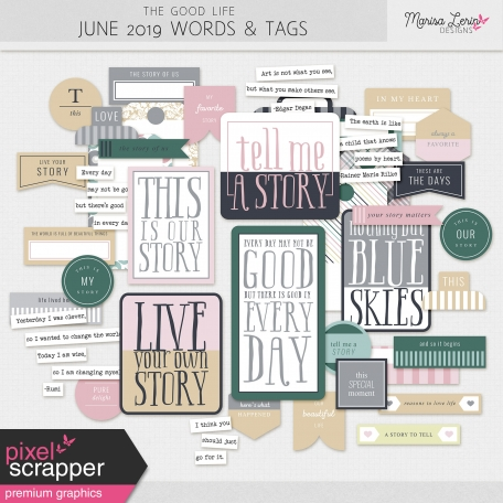 The Good Life: June 2019 Words & Tags Kit