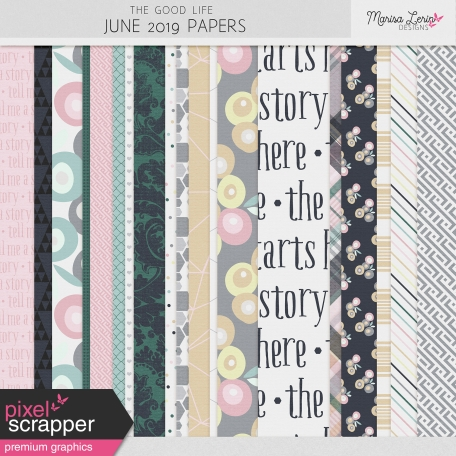 The Good Life: June 2019 Papers Kit