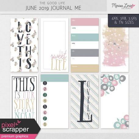 The Good Life: June 2019 Journal Me Kit
