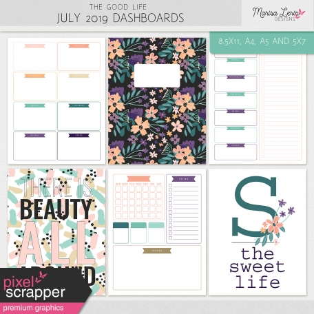 The Good Life: July 2019 Dashboards Kit
