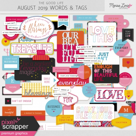 The Good Life: August 2019 Words & Tags Kit