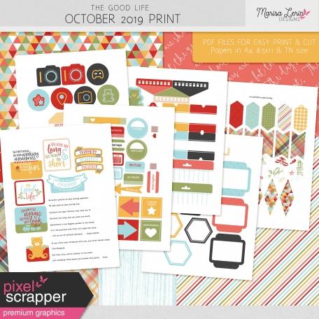 The Good Life: October 2019 Print Kit