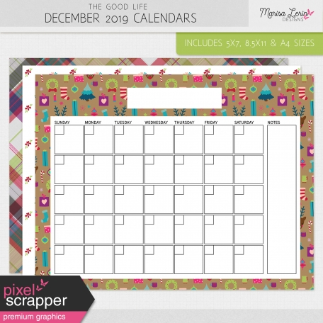 The Good Life: December 2019 Calendars Kit