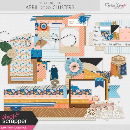 The Good Life: April 2020 Clusters Kit